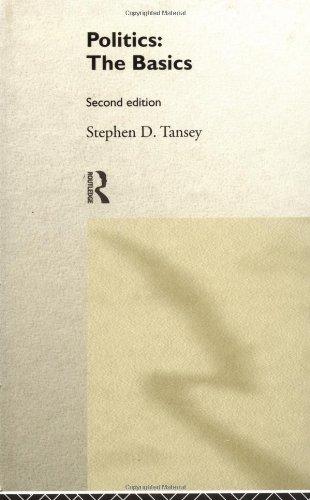 Politics: The Basics: Tansey, Stephen D