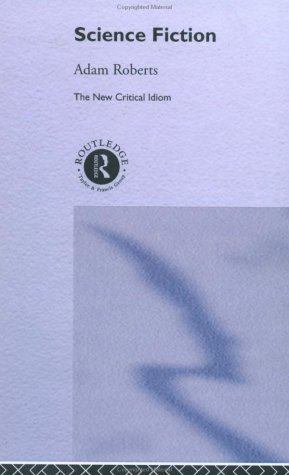 9780415192040: Science Fiction (The New Critical Idiom)