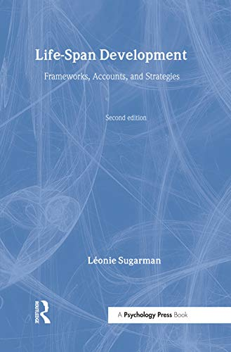 9780415192644: Life-span Development: Frameworks, Accounts and Strategies (New Essential Psychology)