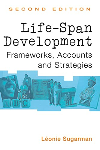 9780415192651: Life-Span Development: Frameworks, Accounts, and Strategies