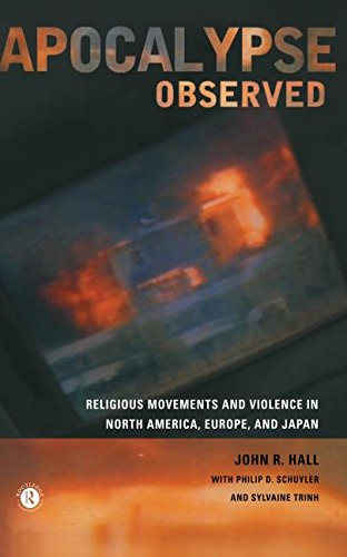 9780415192767: Apocalypse Observed: Religious Movements and Violence in North America, Europe and Japan