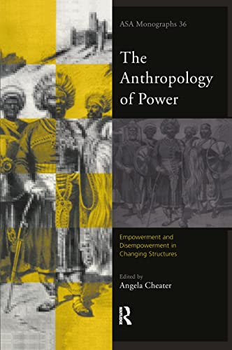 9780415193887: The Anthropology of Power (ASA Monographs)