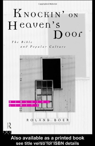9780415194105: Knockin' on Heaven's Door: The Bible and Popular Culture (Biblical Limits)