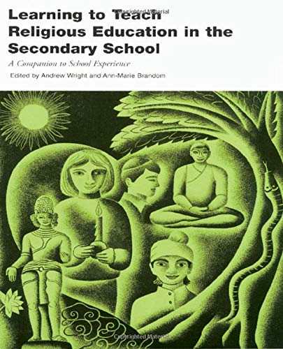 9780415194365: Learning to Teach RE in the Secondary School: A Companion to School Experience (Learning to Teach Subjects in the Secondary School Series.)
