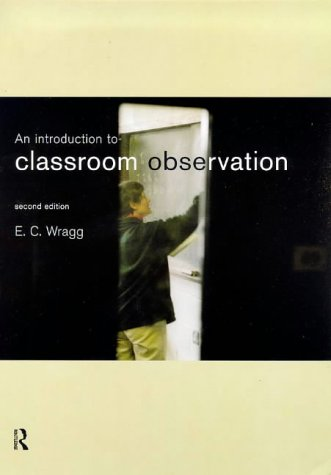 9780415194402: An Introduction to Classroom Observation