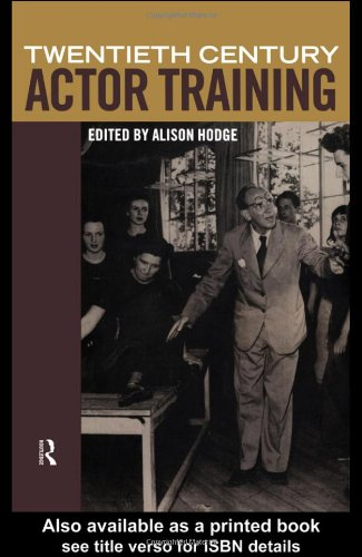9780415194518: Twentieth-Century Actor Training