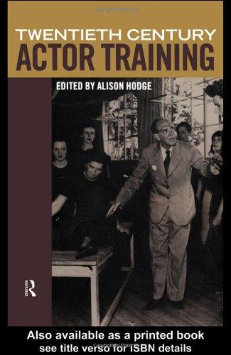 9780415194518: Twentieth-Century Actor Training