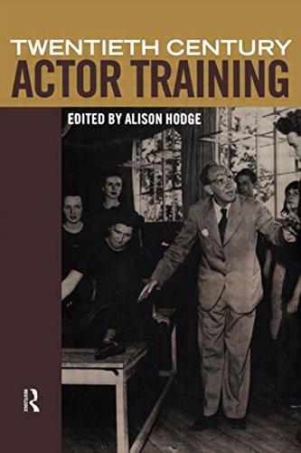 9780415194525: Twentieth-Century Actor Training