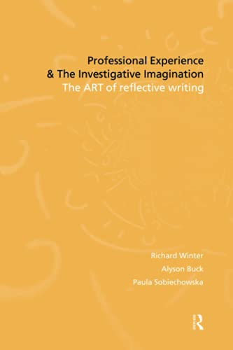 9780415195430: Professional Experience and the Investigative Imagination: The Art of Reflective Writing
