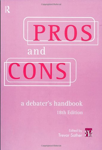 9780415195478: Pros and Cons: A Debater's Handbook, 18th Edition