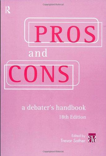 9780415195478: Pros and Cons: A Debater's Handbook