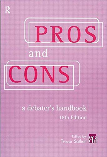 9780415195485: Pros & Cons: A Debaters Handbook, 18th Ed.