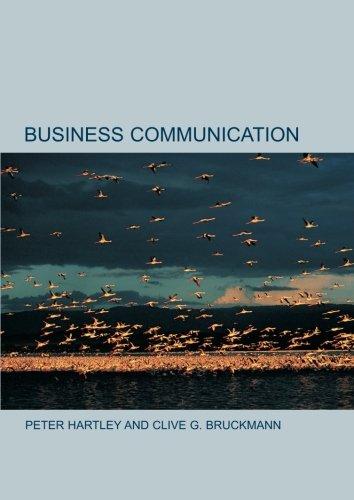 Business Communication: An Introduction: C. Bruckmann, Peter