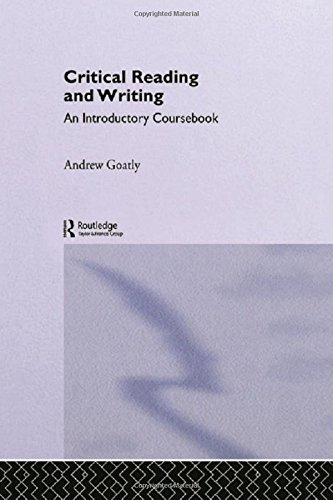 9780415195591: Critical Reading and Writing: An Introductory Coursebook