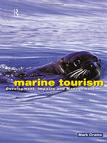 9780415195720: Marine Tourism: Development, Impacts and Management (Routledge Advances in Tourism)