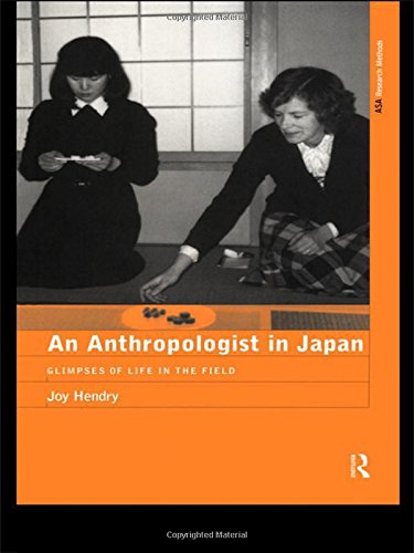 9780415195737: An Anthropologist in Japan: Glimpses of Life in the Field (The ASA Research Methods)
