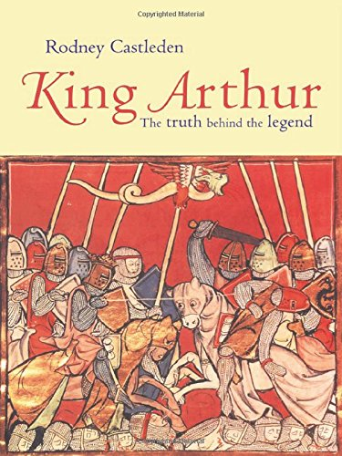 9780415195751: King Arthur: The Truth Behind the Legend