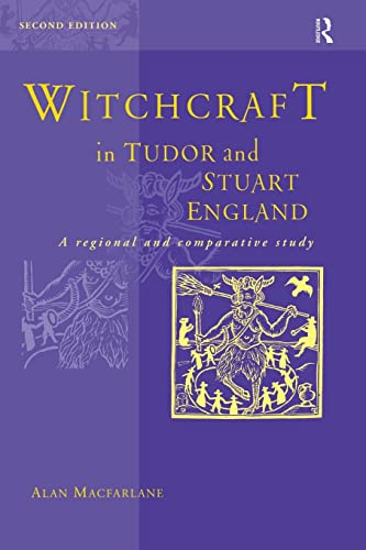 9780415196123: Witchcraft in Tudor and Stuart England: A Regional and Comparative Study, Revised 2nd Edition