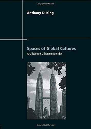 9780415196208: Spaces of Global Cultures: Architecture, Urbanism, Identity (Architext)