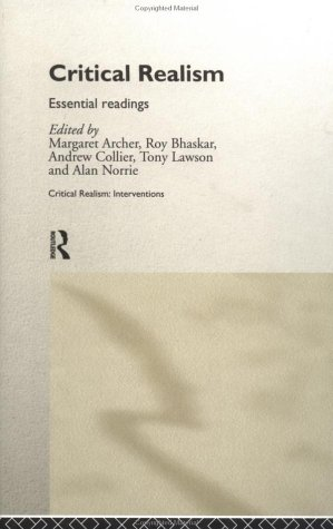 9780415196314: Critical Realism: Essential Readings (Critical Realism: Interventions (Hardcover))