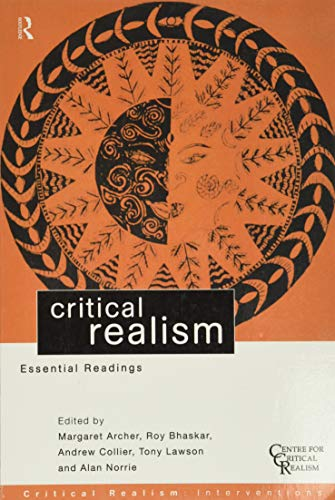 9780415196321: Critical Realism: Essential Readings (Critical Realism: Interventions)