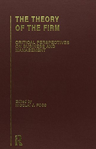 The Theory of the Firm: Critical Perspectives on Business and Management (Hardback)