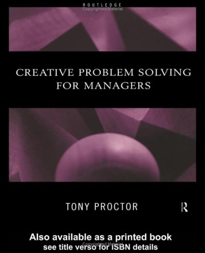 9780415196789: Creative Problem Solving for Managers