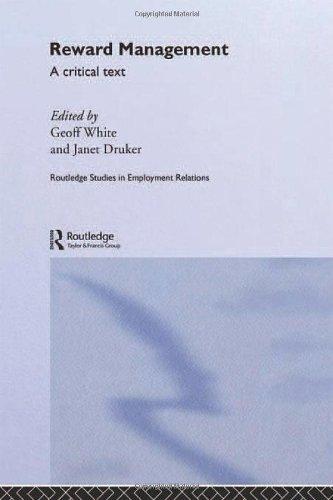 9780415196819: Reward Management: A critical text (Routledge Studies in Employment Relations)