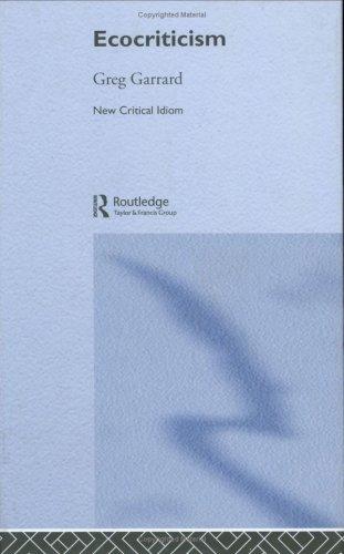 9780415196918: Ecocriticism (The New Critical Idiom)