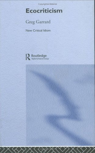 9780415196918: Ecocriticism (The New Critical Idiom)