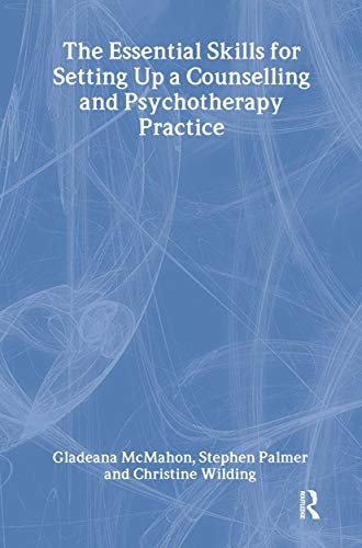 9780415197755: The Essential Skills for Setting Up a Counselling and Psychotherapy Practice