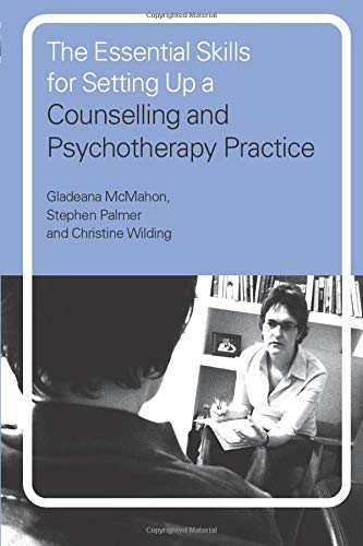 9780415197762: The Essential Skills for Setting Up a Counselling and Psychotherapy Practice