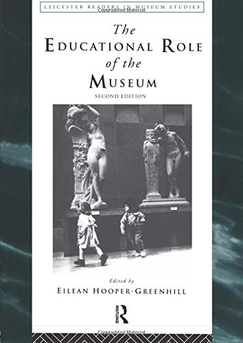 9780415198271: The Educational Role of the Museum (Leicester Readers in Museum Studies)