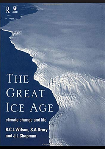 9780415198417: The Great Ice Age: Climate Change and Life