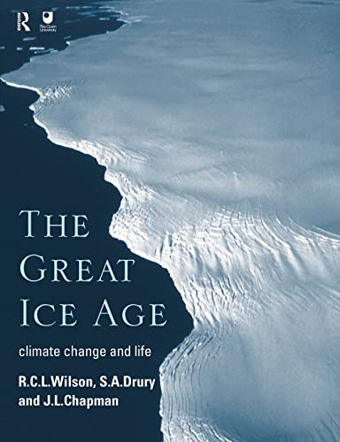 9780415198424: The Great Ice Age: Climate Change and Life