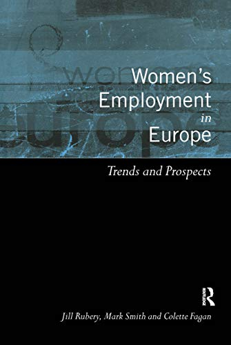 9780415198530: Women's Employment in Europe: Trends and Prospects