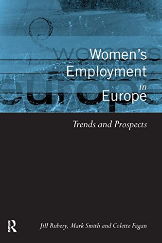 9780415198547: Women's Employment in Europe: Trends and Prospects