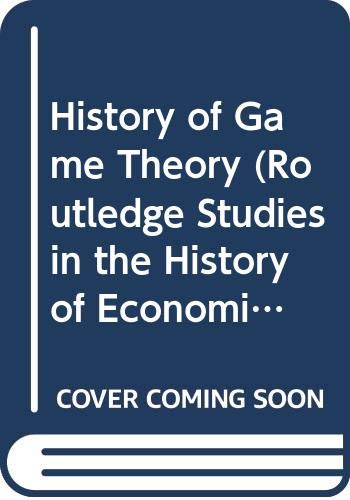 9780415198554: A History of Game Theory, Volume 2 (Routledge Studies in the History of Economics)