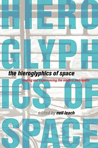 9780415198929: The Hieroglyphics of Space: Understanding the City