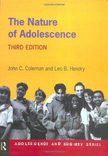 9780415198981: The Nature of Adolescence. 3e (Adolescence and Society)