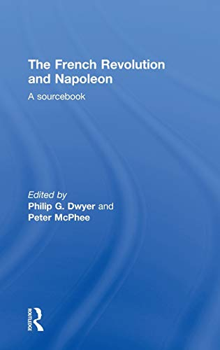 9780415199070: The French Revolution and Napoleon: A Sourcebook