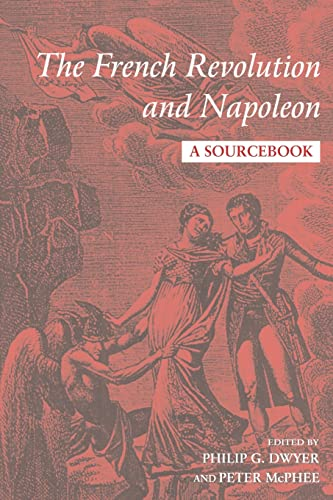 9780415199087: The French Revolution and Napoleon: A Sourcebook