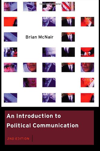 9780415199223: An Introduction to Political Communication (Communication and Society)
