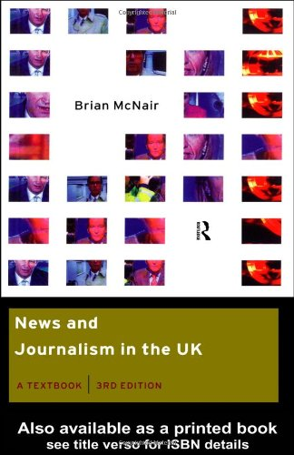9780415199247: News and Journalism in the UK: A Textbook (Communication and Society)