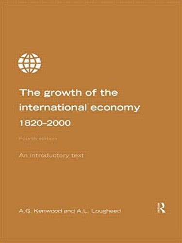 9780415199308: Growth of the International Economy 1820-2000: An Introductory Text