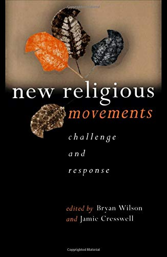 9780415200493: New Religious Movements: Challenge and Response