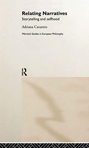 9780415200578: Relating Narratives: Storytelling and Selfhood (Warwick Studies in European Philosophy)