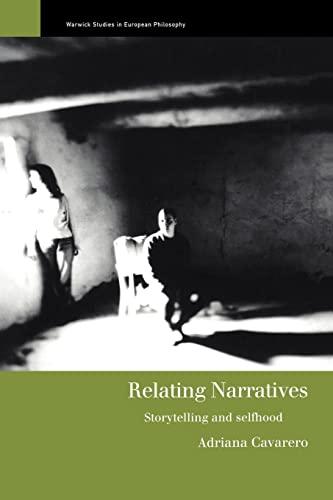 9780415200585: Relating Narratives: Storytelling and Selfhood (Warwick Studies in European Philosophy)