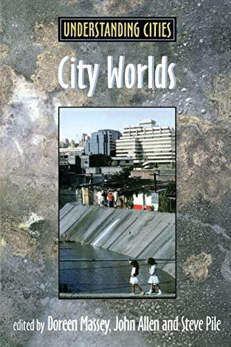 9780415200707: City Worlds (Understanding Cities)