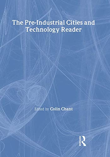 9780415200783: The Pre-Industrial Cities and Technology Reader